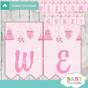 welcome girl printable baby girl clothes themed baby shower banner