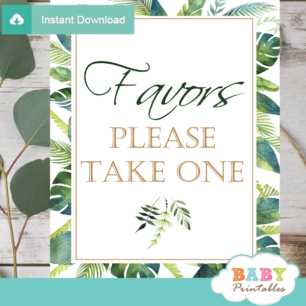 favors take one table signs greenery tropical baby shower