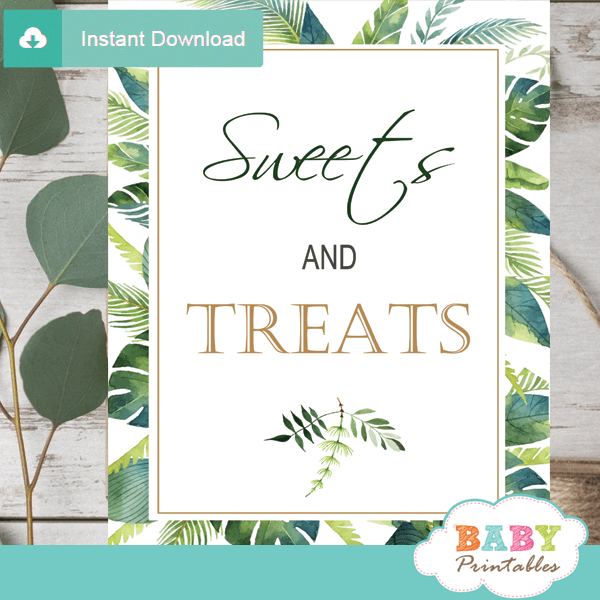 sweets and treats table signs greenery tropical baby shower